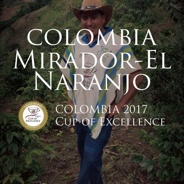 【COE 1位受賞】 コロンビア ミラドール エル・ナランホ農園 カップ・オブ・エクセレンス 2017